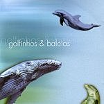 Keco Brandão Music and Nature Series: Vol.2, Dolphin & Whales