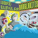 Wordburglar Burglaritis (Parental Advisory)