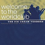 The Ice Cream Vendors Welcome To The Worldclub