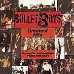 Bulletboys Greatest Hits - Burning Cats & Amputees: People With Issues