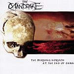 Mandrake The Burning Horizon At The End Of Dawn