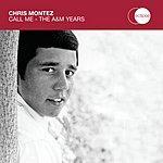 Chris Montez Call Me: The A&M Years (Parental Advisory)