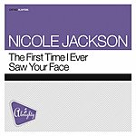 Nicole Jackson The First Time I Ever Saw Your Face (6-Track Maxi-Single)
