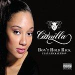 Camilla Don't Hold Back (Parental Advisory) (3-Track Maxi-Single)