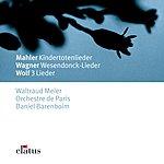 Waltraud Meier Kindertotenlieder No.1/Wesendonck Lieder, WWV.91/Gedichte Von Eduard Mörike