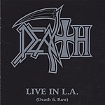 Death Live in L.A. (Death & Raw)