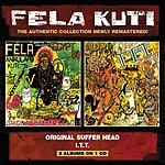 Fela Kuti Original Suffer Head/I.T.T.