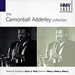 Cannonball Adderley HMV Jazz: The Cannonball Adderley Collection
