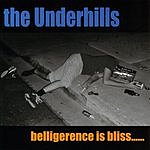 The Underhills Belligerence Is Bliss...