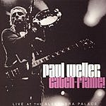 Paul Weller Catch-Flame! (Live)