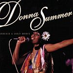 Donna Summer Remixed & Early Greats