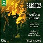 Kent Nagano La Damnation De Faust, Op.24 (Oratorio In Four Parts)