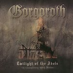 Gorgoroth Twilight Of The Idols