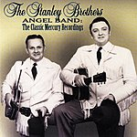 The Stanley Brothers Angel Band: The Classic Mercury Recordings