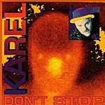 Karel Don't Stop (7-Track Maxi-Single)
