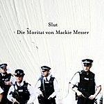 Slut Die Moritat Von Mackie Messer (Single)