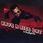 Carlos Jean Have A Nice Day (Single)