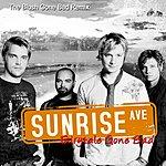 Sunrise Avenue Fairytale Gone Bad (The Blush Gone Bad Remix)