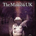 The Mission U.K. The Best Of The Mission UK