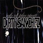 Dirty Sanchez Really Rich Italian Satanists (EP)