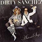 Dirty Sanchez Antonio Says… (Maxi-Single)