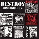 Destroy Discography: 1990-1994