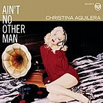 Christina Aguilera Ain't No Other Man (Maxi-Single)