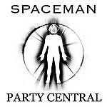 Spaceman Party Central