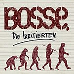 Bosse Die Irritierten (4 Track Maxi-Single)