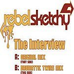 Rebel Sketchy The Interview (SINGLE)