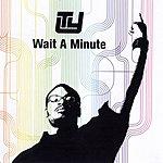Ty Wait A Minute (Parental Advisory) (4-Track Maxi-Single)