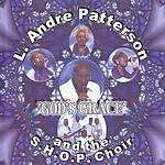 L. Andre Patterson And The S.H.O.P. Choir God's Grace