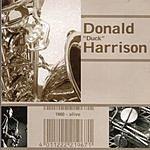 Donald Harrison Modern Jazz Archive: Donald Harrison