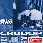 Arthur 'Big Boy' Crudup Blues Archive: Arthur 'Big Boy' Crudup