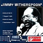 Jimmy Witherspoon Blues Archive: Jimmy Witherspoon