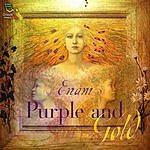 Enam Purple And Gold