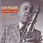 Flip Phillips Spanish Eyes
