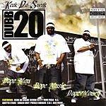 Dubb 20 Dope Man, Dope Music, Dope Money (Parental Advisory)