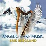 Erik Berglund Angelic Harp Music