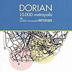 Dorian 10.000 Metrópolis Remixes