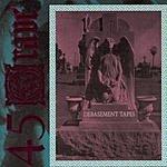45 Grave Debasement Tapes