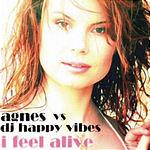 Agnes I Feel Alive (Maxi-Single)