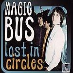 Magic Bus Lost In Circles (Maxi-Single)