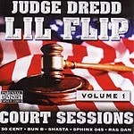 Lil' Flip Court Sessions, Vol.1 (Parental Advisory)