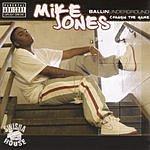 Mike Jones Ballin Underground