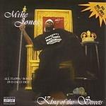 Mike Jones King of the Streets (Parental Advisory)