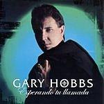 Gary Hobbs Esperando Tu Llamada
