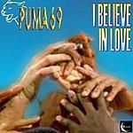 Puma 69 I Believe In Love (Single)