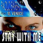 Paolo Barbato Stay With Me (Single)