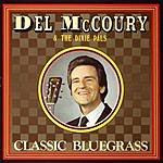 Del McCoury Classic Bluegrass